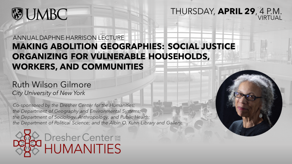 Dresher Center Spring Humanities Forum with Ruth Wilson Gilmore